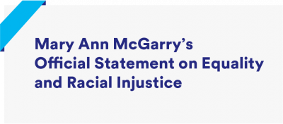 Mary Ann McGarry's Official Statement on Equality and Racial Injustice